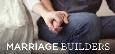 Marriage Builders Care Class